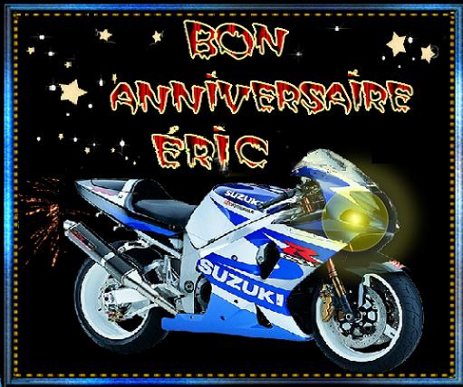 Bon Anniversaire Eric Moto