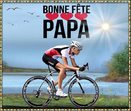 Bonne f te papa cycliste - Bonne fete mon papa ...
